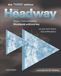 New Headway English Course: Upper-Intermediate, Third Edition Workbook without Key