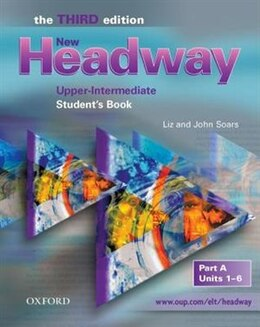 Book New Headway English Course: Upper-Intermediate, Third Edition Student Book A by Liz Soars