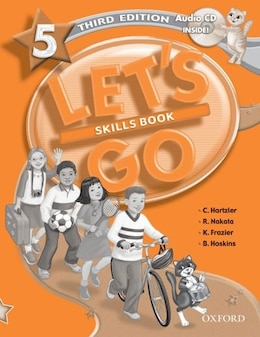 Book Lets Go: Level 5, Third Edition Skills Workbook with CD Pack by Christine Hartzler