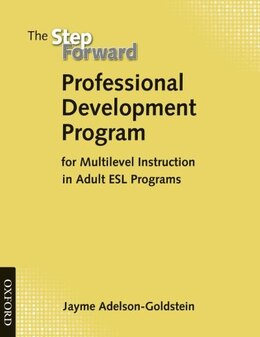 Book Step Forward: Language for Everyday Life Professional Development Program: for Multilevel… by Jayme Adelson-Goldstein