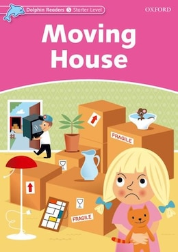 Book Dolphin Readers: Starter Moving House by Di Taylor