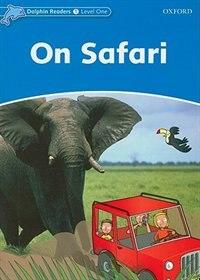 Dolphin Readers: Level 1 On Safari
