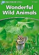 Dolphin Readers: Level 3 Wonderful Wild Animals: Level 3