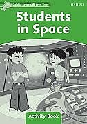 Book Dolphin Readers: Level 3 Students In Space Activity Book: Level 3 by Craig Wright