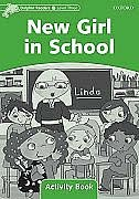 Book Dolphin Readers: Level 3 New Girl in School Activity Book: Level 3 by Craig Wright