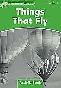 Book Dolphin Readers: Level 3 Things That Fly Activity Book: Level 3 by Craig Wright