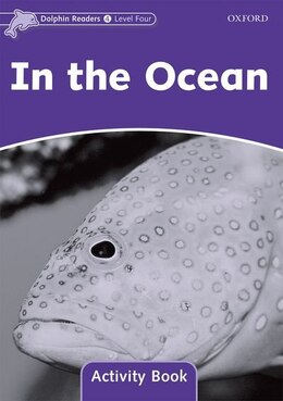 Book Dolphin Readers: Level 4 In the Ocean Activity Book by Craig Wright