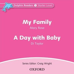 Book Dolphin Readers: Starter My Family and A Day with Baby Audio CD by Mary Rose