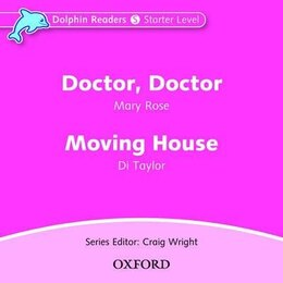 Book Dolphin Readers: Starter Doctor, Doctor and Moving House Audio CD by Mary Rose