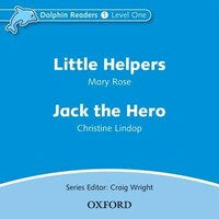 Dolphin Readers: Level 1 Little Helpers and Jack the Hero Audio CD