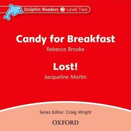 Book Dolphin Readers: Level 2 Candy for Breakfast and Lost! Audio CD by Rebecca Brooke