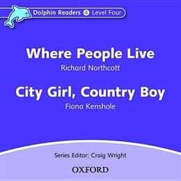 Book Dolphin Readers: Level 4 Where People Live and City Girl, Country Boy Audio CD by Craig Wright