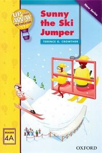 Up and Away Readers: Level 4 Sunny the Ski Jumper: Sunny The Ski Jumper