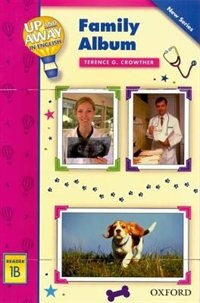Book Up and Away Readers: Level 1 Family Album: Family Album by Terence G. Crowther