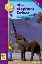 Up and Away Readers: Level 2 The Elephant Driver: The Elephant Driver