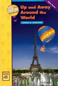 Book Up and Away Readers: Level 4 Up and Away Around the World: Up And Away Around The World by Terence Crowther