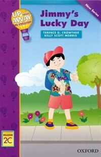 Book Up and Away Readers: Level 2 Jimmys Lucky Day: Jimmys Lucky Day by Terence Crowther