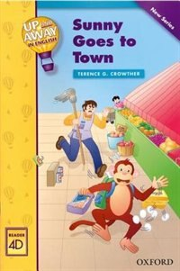 Book Up and Away Readers: Level 4 Sunny Goes to Town: Sunny Goes To Town by Terence Crowther