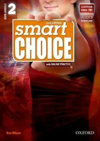 Book Smart Choice: Level 2 Student Book and Digital Practice Pack by Ken Wilson