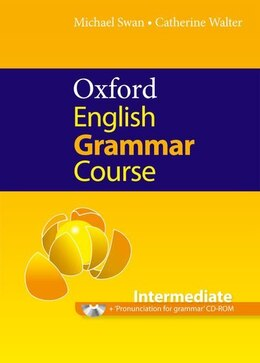 Book Oxford English Grammar Course: Intermediate Student Book Without Key Pack by Michael Swan