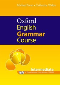 Oxford English Grammar Course: Intermediate Student Book Without Key Pack