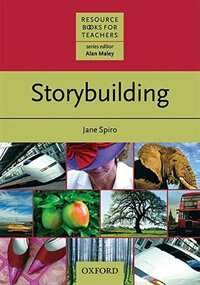 Book Resource Books for Teachers: Storybuilding by Jane Spiro