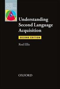 Oxford Applied Linguistics: Understanding Second Language Acquisition