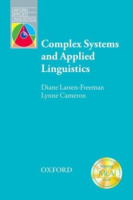 Book Oxford Applied Linguistics: Complex Systems and Applied Linguistics by Diane Larsen-Freeman