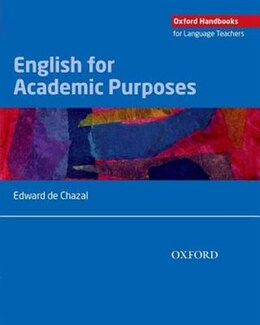 Book English for Academic Purposes: A comprehensive overview of EAP and how it is best taught and learnt… by Edward de Chazal