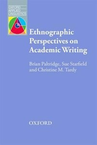 Book Oxford Applied Linguistics: Ethnographic Perspectives on Academic Writing by Brian Paltridge