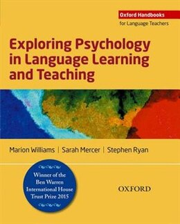 Book Exploring Psychology in Language Learning and Teaching by Marion Williams