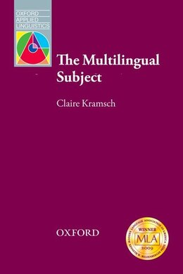 Book Oxford Applied Linguistics: The Multilingual Subject by Claire Kramsch