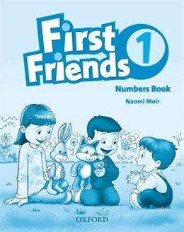 Book First Friends 1: Numbers Book by Naomi Moir