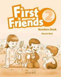 Book First Friends 2: Numbers Book by Naomi Moir