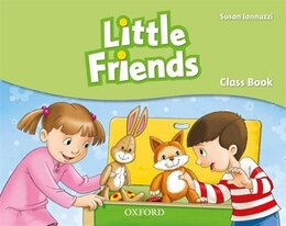 Book First Friends: Starter Little Friends Student Book (International) by Susan Iannuzzi