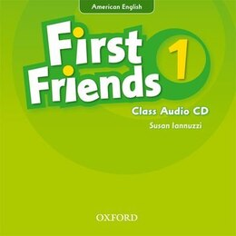 Book First Friends (American English): Level 1 Class Audio CD: First for American English, first for fun! by Susan Iannuzzi
