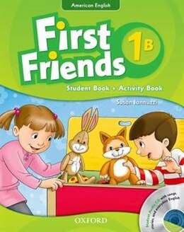 Book First Friends (American English): Level 1 Student Book/Workbook B and Audio CD Pack: First for… by Susan Iannuzzi