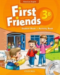 First Friends (American English): Level 3 Student Book/Workbook B and Audio CD Pack: First for…
