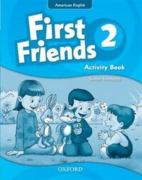 First Friends (American English): Level 2 Activity Book: First for American English, first for fun!