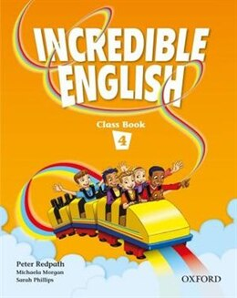 Book Incredible English: Level 4 Class Book by Peter Redpath