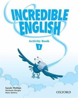 Book Incredible English: Level 1 Activity Book by Sarah Phillips