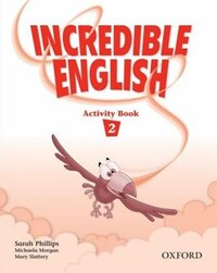 Incredible English: Level 2 Activity Book