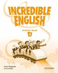 Incredible English: Level 4 Activity Book