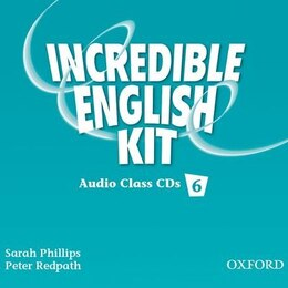 Book Incredible English: Level 6 Class Audio CDs by Sarah Phillips