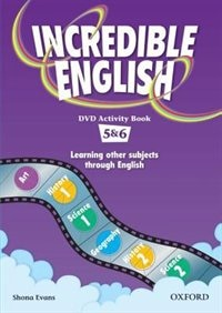 Book Incredible English: Level 5 and 6 DVD Activity Book by Sarah Phillips