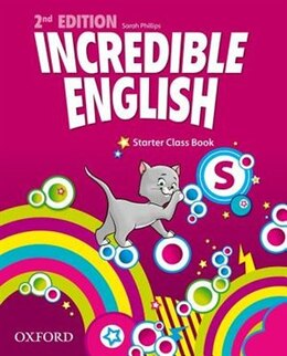 Book Incredible English: Starter Class Book by Sarah Phillips