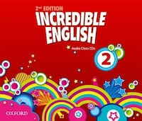 Incredible English: 2 Class Audio CDs (3 Discs)