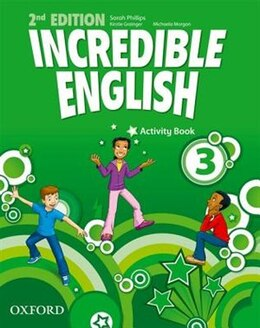 Book Incredible English: 3 Activity Book by Sarah Phillips