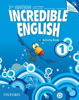 Book Incredible English: Level 1 Workbook with Online Practice Pack by Sarah Phillips