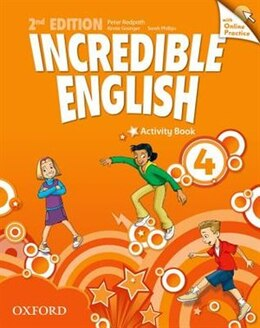 Book Incredible English: Level 4 Workbook with Online Practice Pack by Sarah Phillips